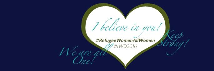 #RefugeeWomenAllWomen